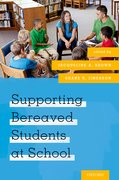 Cover for Supporting Bereaved Students at School
