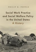 Cover for Social Work Practice and Social Welfare Policy in the United States