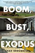 Cover for Boom, Bust, Exodus