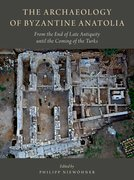 Cover for The Archaeology of Byzantine Anatolia