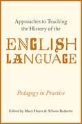 Cover for Approaches to Teaching the History of the English Language