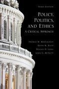 Cover for Policy, Politics, and Ethics, Third Edition