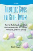 Cover for Therapeutic Games and Guided Imagery