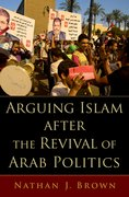 Cover for Arguing Islam after the Revival of Arab Politics
