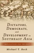 Cover for Dictators, Democrats, and Development in Southeast Asia