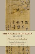 Cover for The Analects of Dasan, Volume I