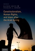 Cover for Constitutionalism, Human Rights, and Islam after the Arab Spring - 9780190627645