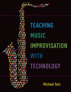 Cover for Teaching Music Improvisation with Technology - 9780190628260