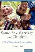 Cover for Same-Sex Marriage and Children - 9780190628598