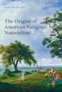 Cover for The Origins of American Religious Nationalism