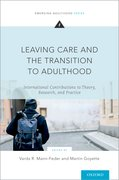 Cover for Leaving Care and the Transition to Adulthood