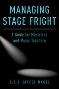 Cover for Managing Stage Fright - 9780190632038