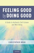 Cover for Feeling Good by Doing Good - 9780190637163