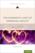 Cover for The Romantic Lives of Emerging Adults