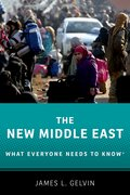 Cover for The New Middle East: What Everyone Needs to Know® - 9780190653989