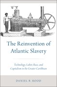 Cover for The Reinvention of Atlantic Slavery