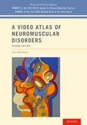Cover for A Video Atlas of Neuromuscular Disorders - 9780190661304