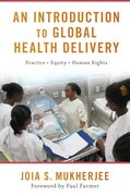Cover for An Introduction to Global Health Delivery - 9780190662455