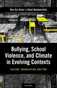 Cover for Bullying, School Violence, and Climate in Evolving Contexts