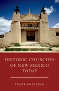 Cover for Historic Churches of New Mexico Today - 9780190663483