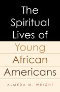 Cover for The Spiritual Lives of Young African Americans