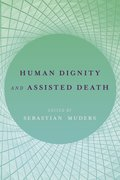 Cover for Human Dignity and Assisted Death