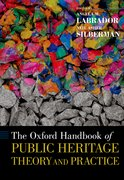 Cover for The Oxford Handbook of Public Heritage Theory and Practice