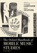 Cover for The Oxford Handbook of Mobile Music Studies, Volume 1