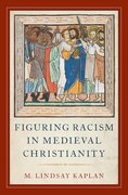 Cover for Figuring Racism in Medieval Christianity