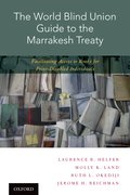 Cover for The World Blind Union Guide to the Marrakesh Treaty - 9780190679644