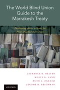 Cover for The World Blind Union Guide to the Marrakesh Treaty - 9780190679651