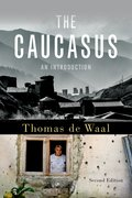 Cover for The Caucasus - 9780190683092