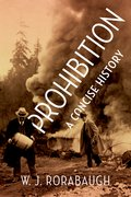 Cover for Prohibition: A Concise History