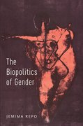Cover for The Biopolitics of Gender