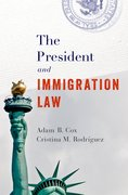 Cover for The President and Immigration Law