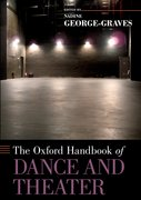 Cover for The Oxford Handbook of Dance and Theater