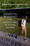 Cover for Curating and Re-Curating the American Wars in Vietnam and Iraq