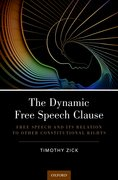 Cover for The Dynamic Free Speech Clause - 9780190841416