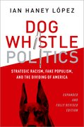 Cover for Dog Whistle Politics