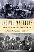 Cover for Uncivil Warriors - 9780190851767