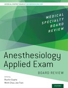 Cover for Anesthesiology Applied Exam Board Review - 9780190852474