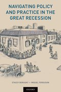 Cover for Navigating Policy and Practice in the Great Recession - 9780190871086