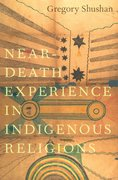Cover for Near-Death Experience in Indigenous Religions