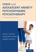 Cover for Child and Adolescent Anxiety Psychodynamic Psychotherapy