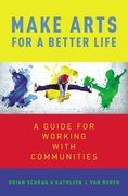 Cover for Make Arts for a Better Life