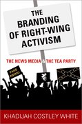 Cover for The Branding of Right-Wing Activism - 9780190879327