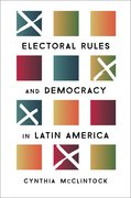 Cover for Electoral Rules and Democracy in Latin America