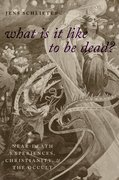 Cover for What Is It Like To Be Dead?