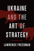 Cover for Ukraine and the Art of Strategy - 9780190902889