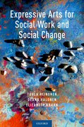 Cover for Expressive Arts for Social Work and Social Change - 9780190912406